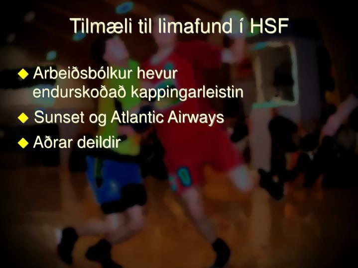 Tilmæli til limafund í HSF