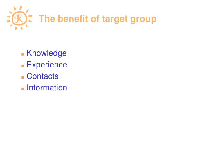 The benefit of target group