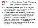 course objectives basic chemistry and communication skills