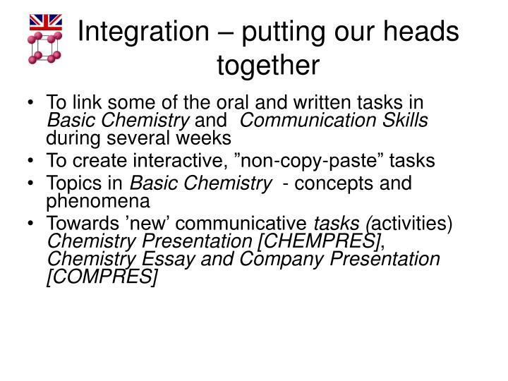 Integration – putting our heads together