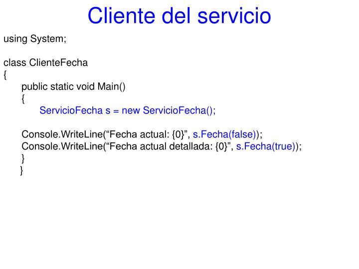 Cliente del servicio