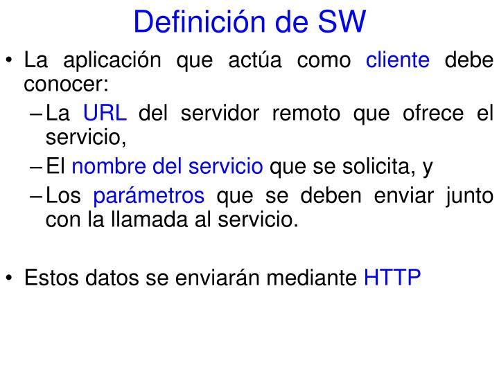 Definición de SW