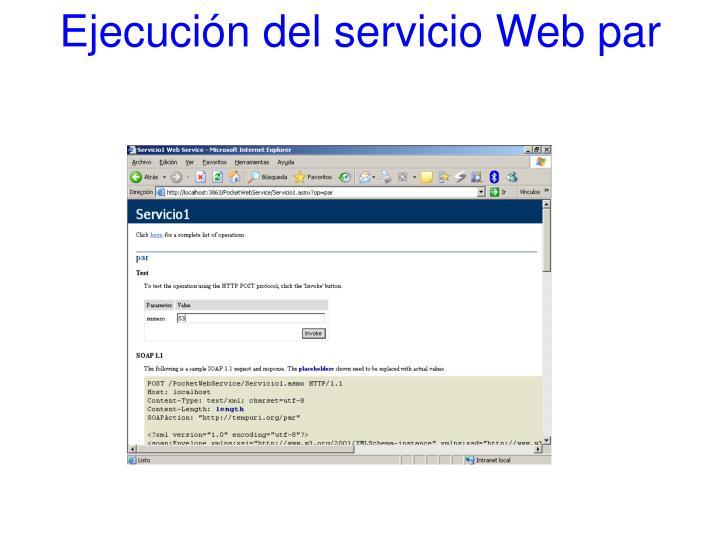 Ejecución del servicio Web par