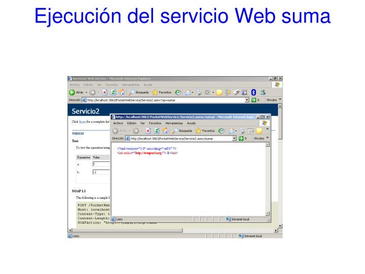 Ejecución del servicio Web suma