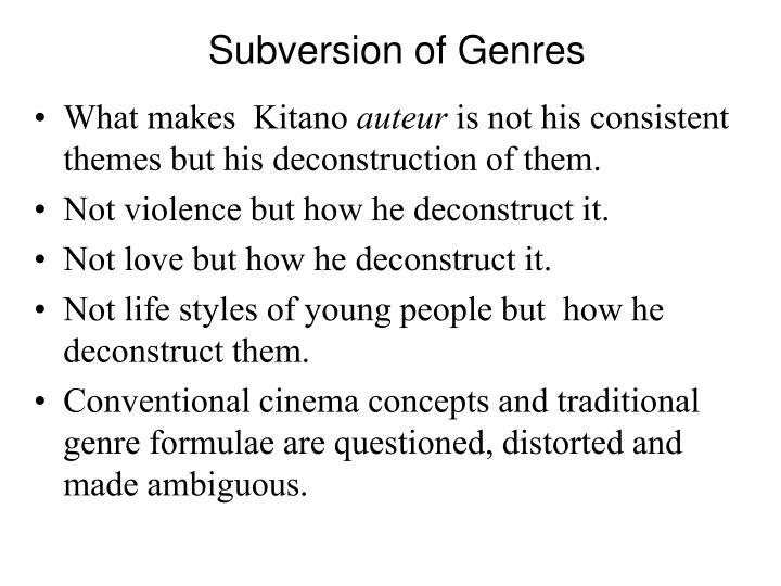 Subversion of Genres