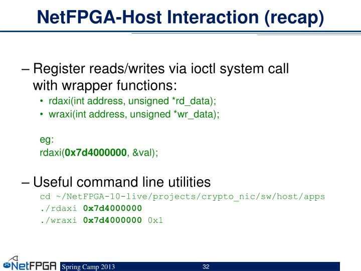 NetFPGA-Host Interaction (recap)