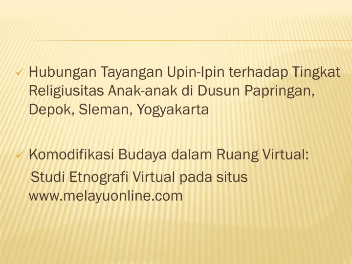 Hubungan Tayangan Upin-Ipin terhadap Tingkat Religiusitas Anak-anak di Dusun Papringan, Depok, Sleman, Yogyakarta