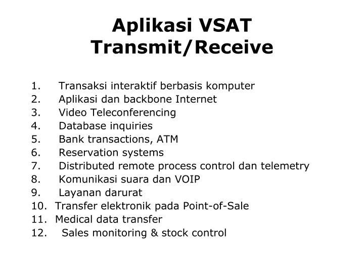 Aplikasi VSAT Transmit/Receive