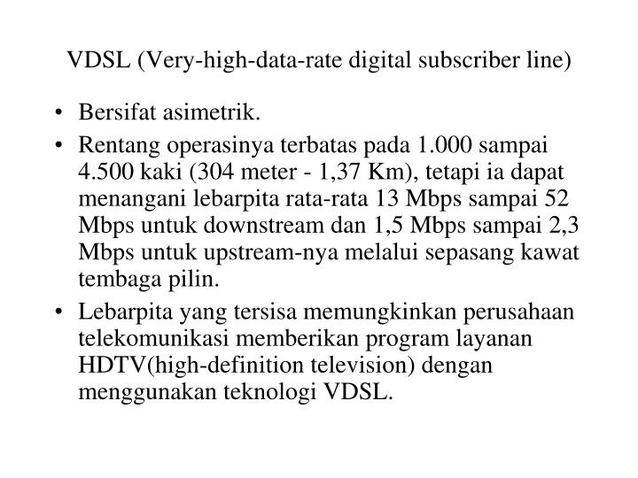 VDSL (Very-high-data-rate digital subscriber line)