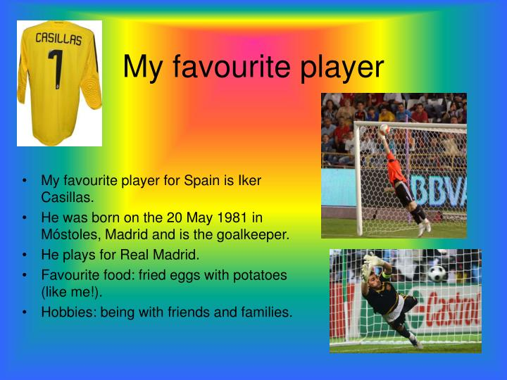 My favourite player
