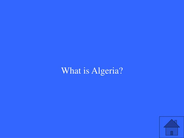 What is Algeria?