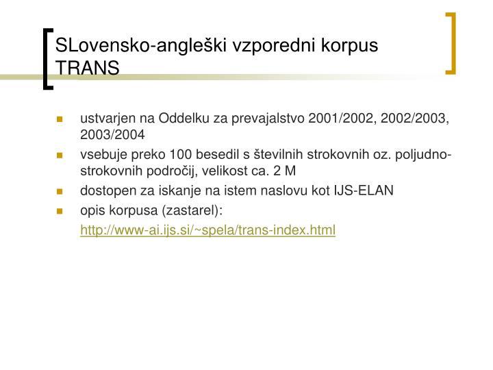 SLovensko-angleški vzporedni korpus TRANS