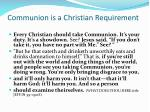 communion is a christian requirement