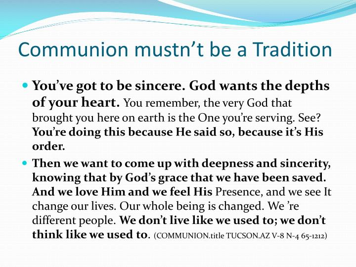 Communion mustn't be a Tradition