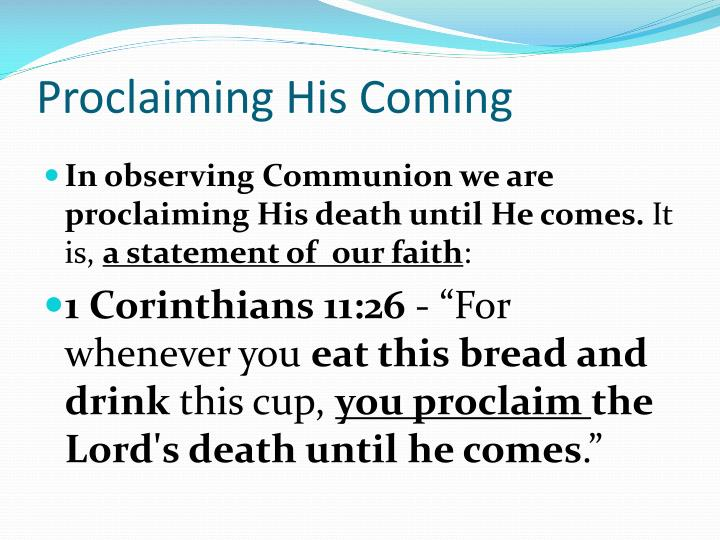 Proclaiming His Coming