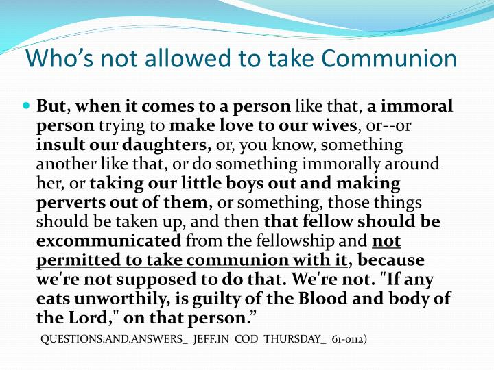 Who's not allowed to take Communion