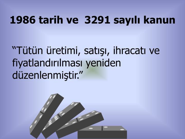 1986 tarih ve  3291 sayılı kanun
