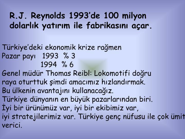R.J. Reynolds 1993'de 100 milyon
