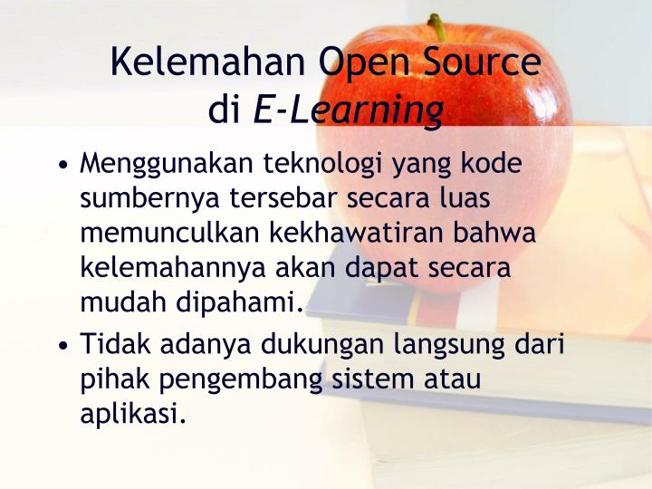 Kelemahan Open Source