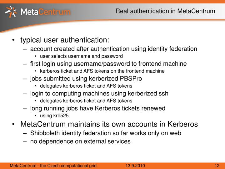 Real authentication in MetaCentrum