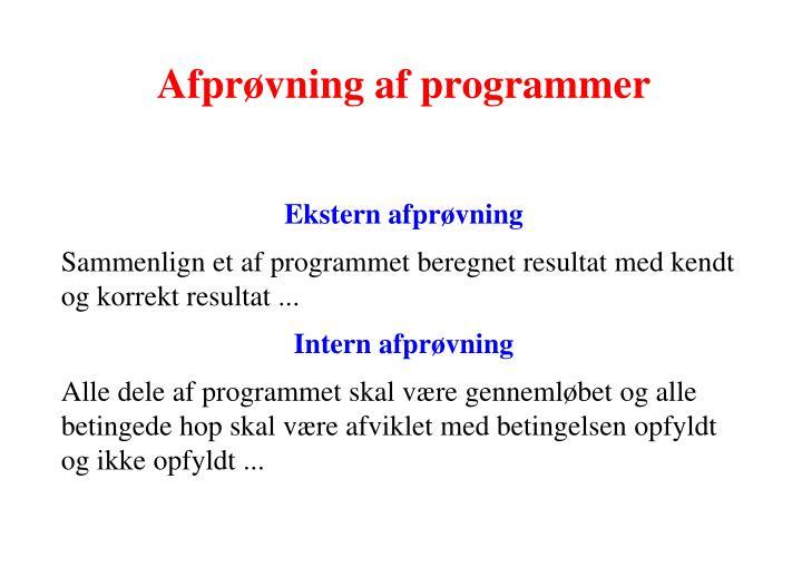 Afprøvning af programmer