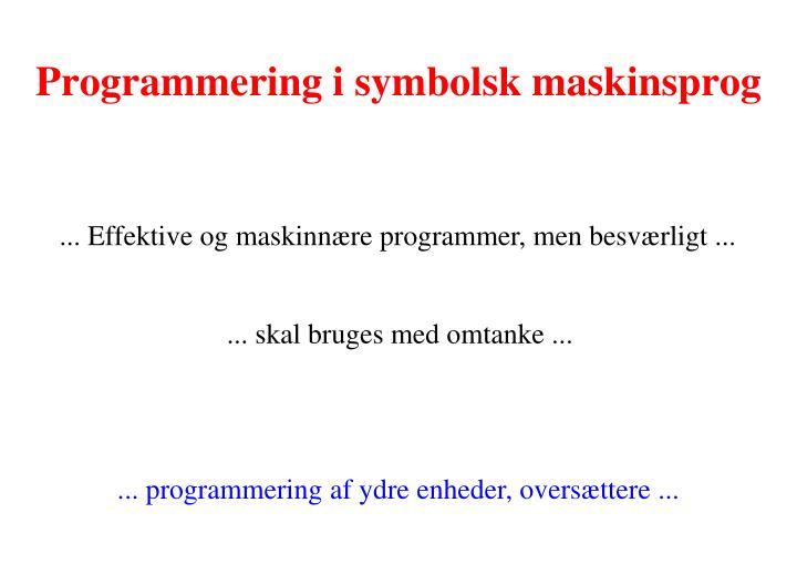 Programmering i symbolsk maskinsprog