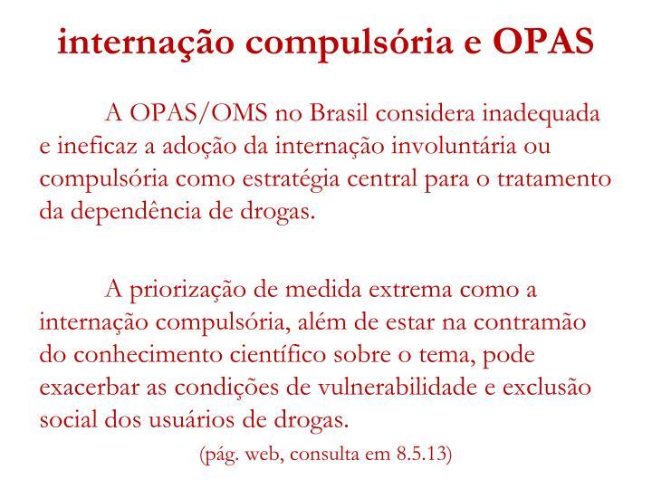 internação compulsória e OPAS