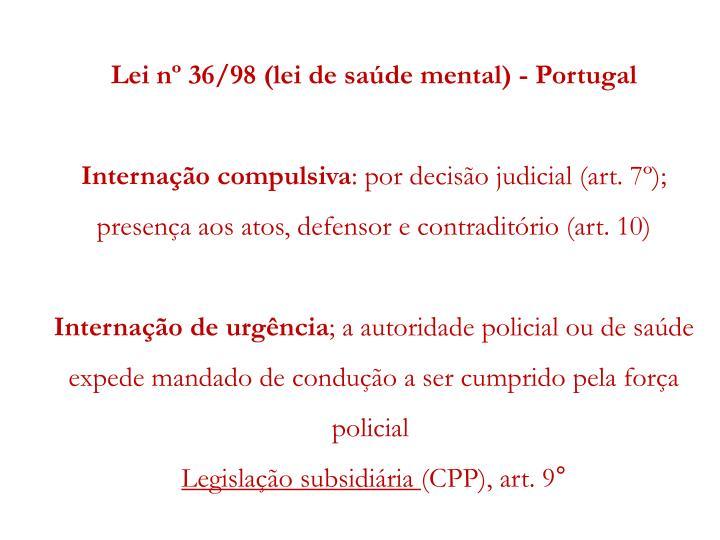 Lei nº 36/98 (lei de saúde mental) - Portugal