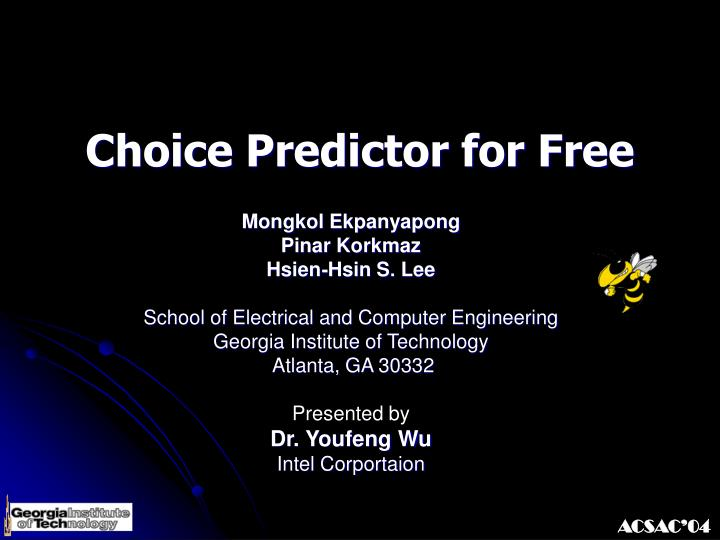 Choice predictor for free