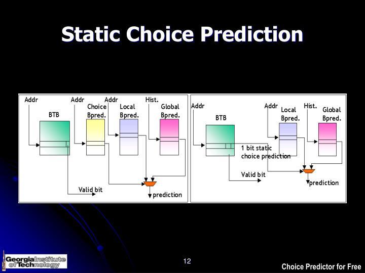Static Choice Prediction