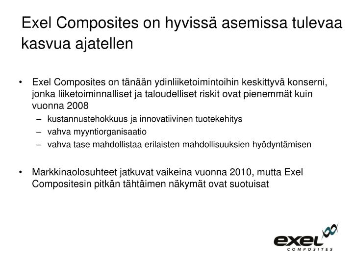 Exel Composites on hyvissä asemissa tulevaa kasvua ajatellen