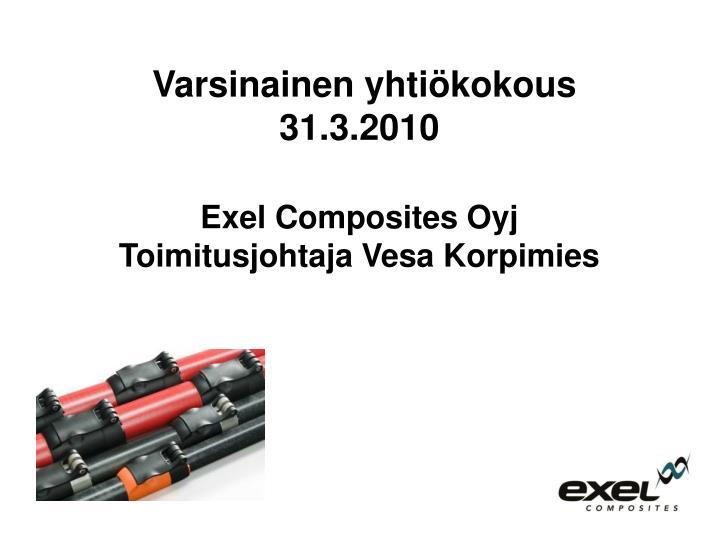 Varsinainen yhtiökokous 31.3.2010