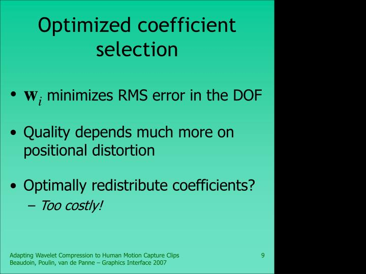 Optimized coefficient selection