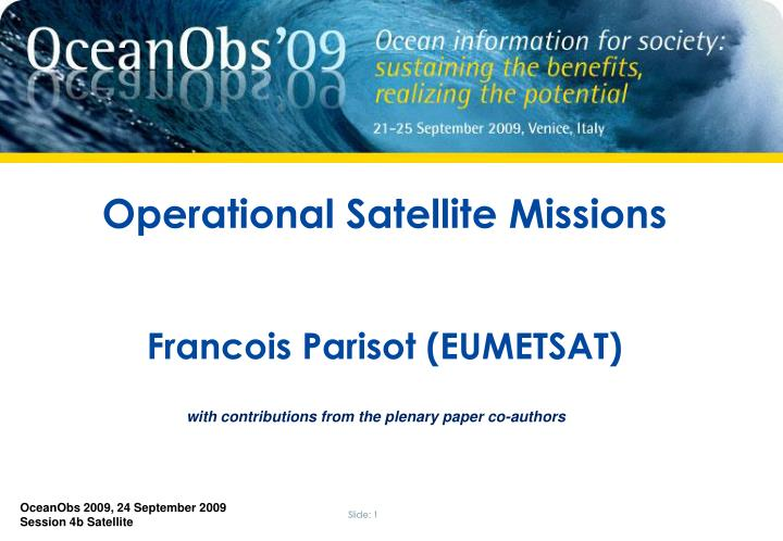 Operational Satellite Missions