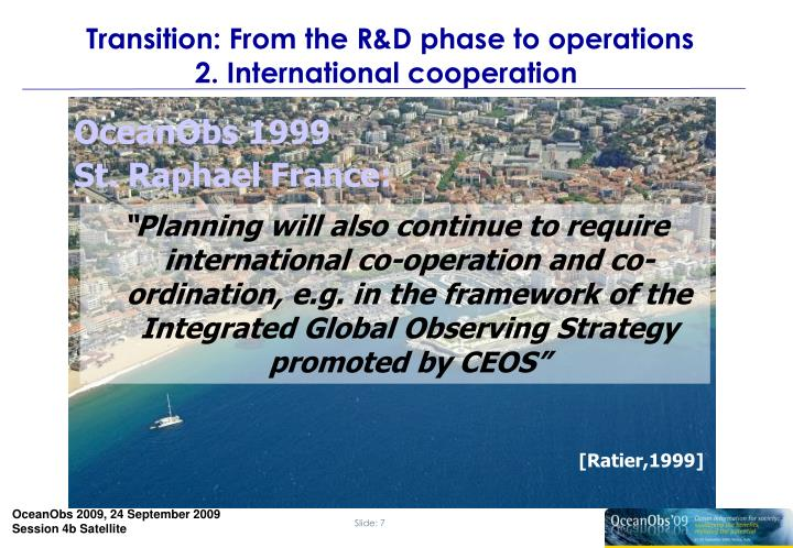 Transition: From the R&D phase to operations