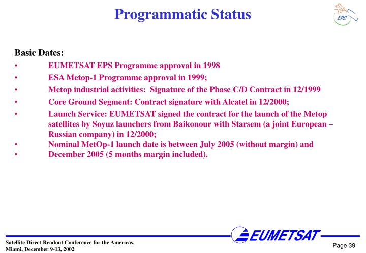 Programmatic Status