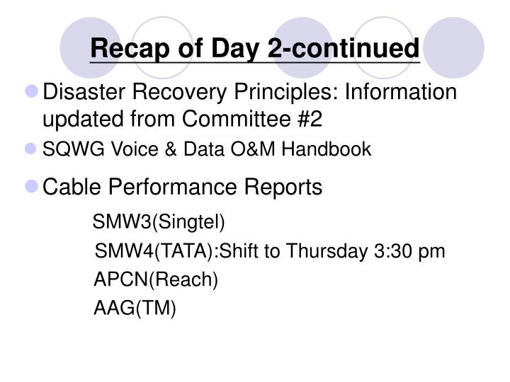 Recap of Day 2-continued