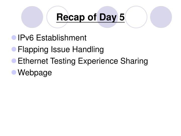 Recap of Day 5