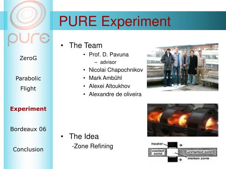 PURE Experiment