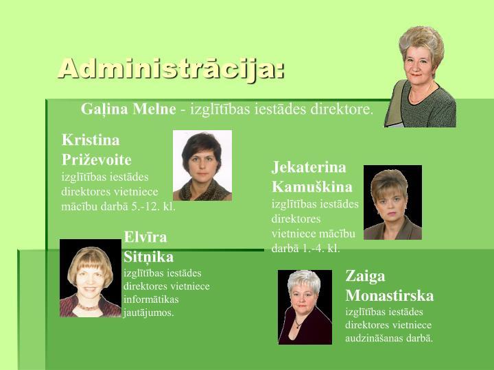 Administrcija: