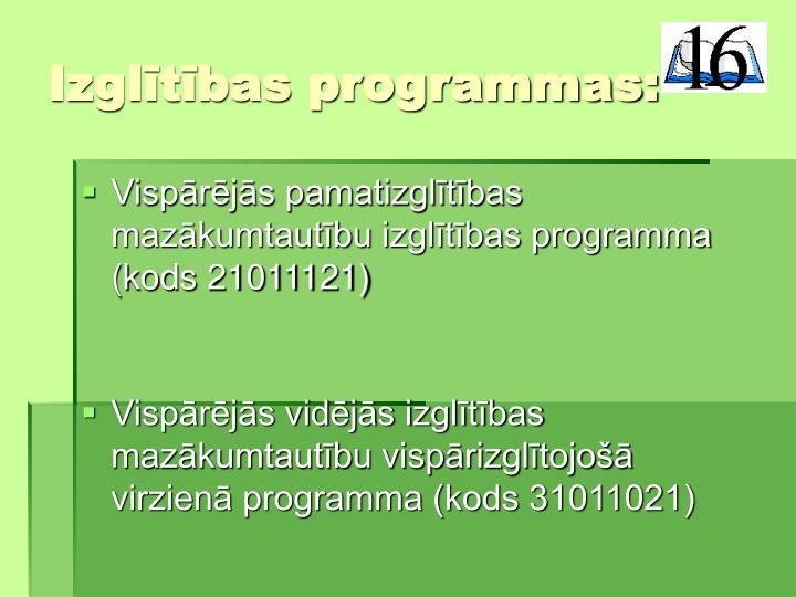 Izgltbas programmas: