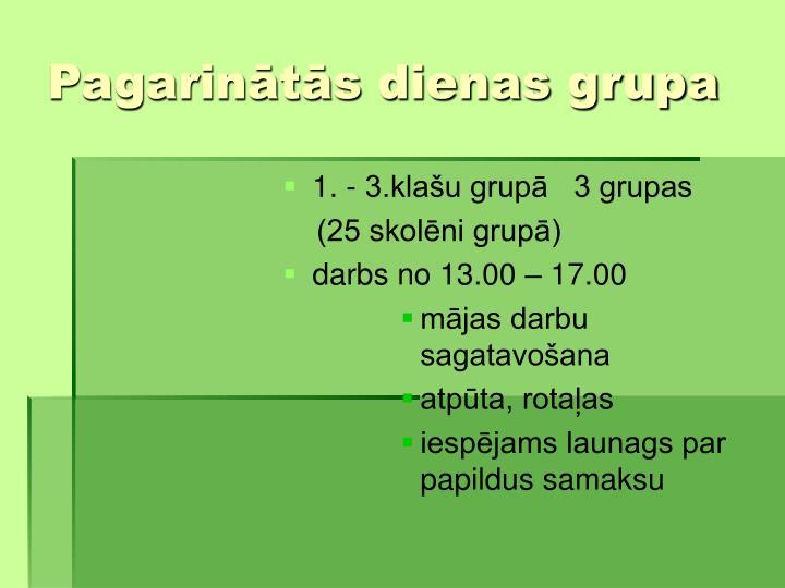 Pagarints dienas grupa