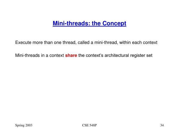 Mini-threads: the Concept