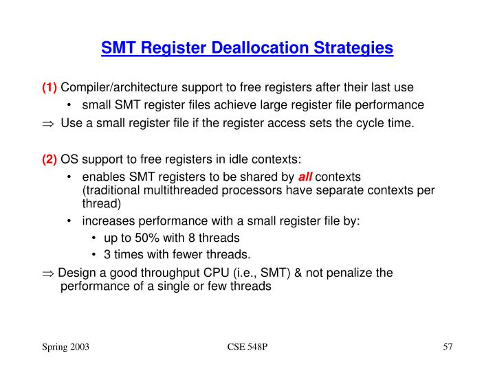 SMT Register Deallocation Strategies