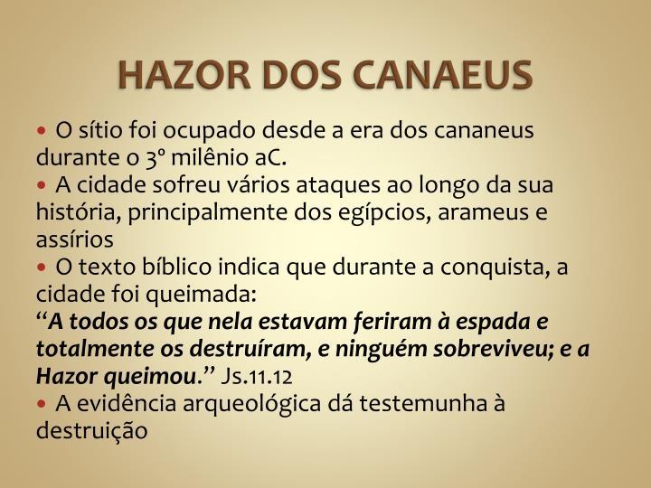 HAZOR DOS CANAEUS