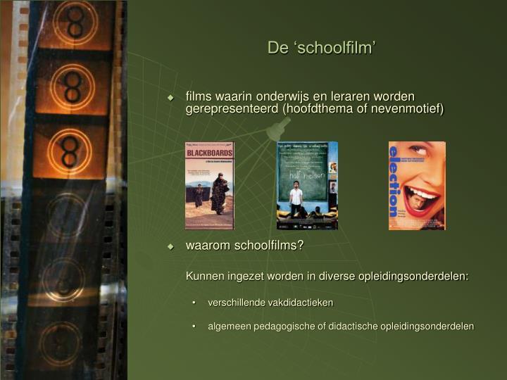 De 'schoolfilm'