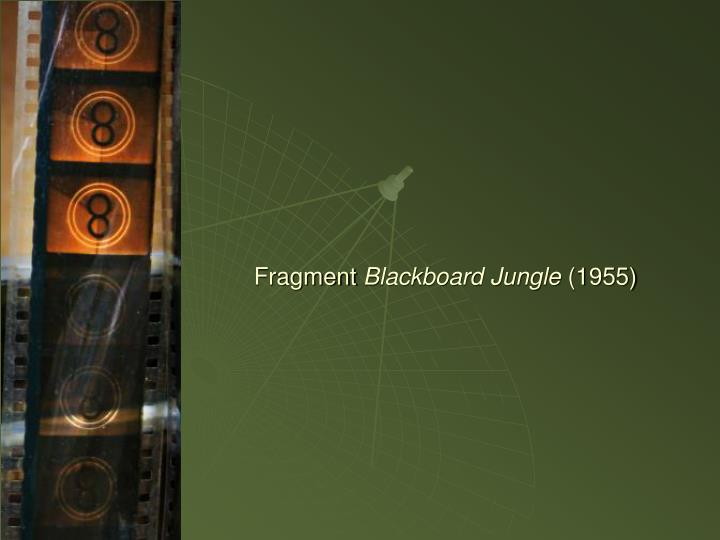Fragment blackboard jungle 1955