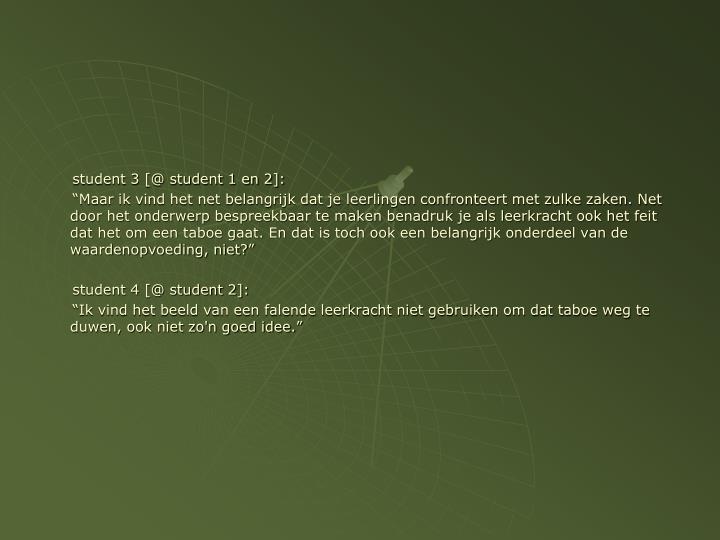 student 3 [@ student 1 en 2]: