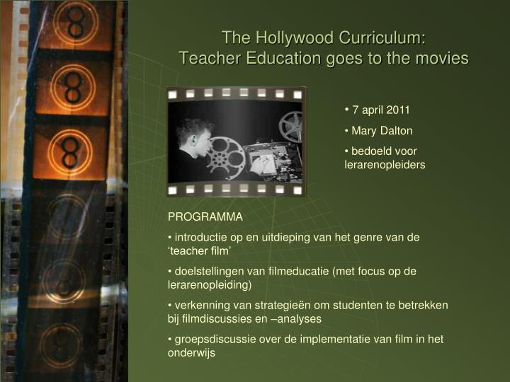 The hollywood curriculum teacher education goes to the movies