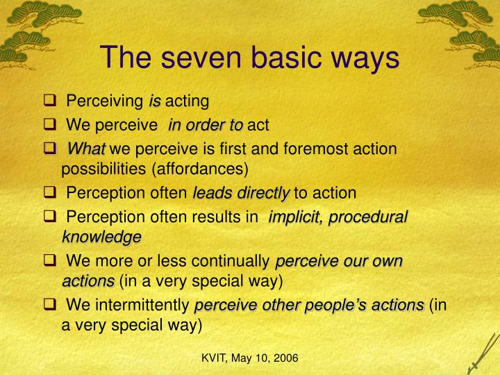 The seven basic ways